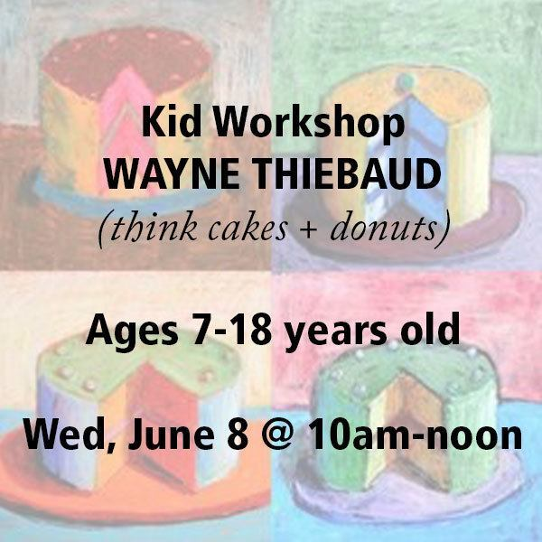 thiebaud_workshop